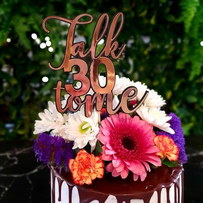 """Talk 30 to me"" Cake Topper"